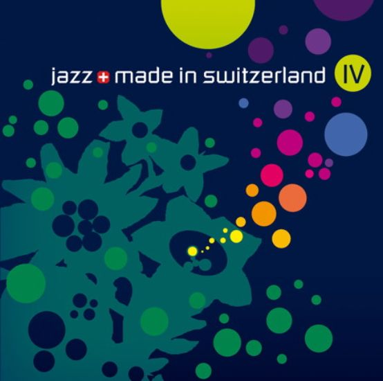 Jazz made in switzerland IV