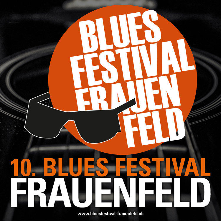 10. Blues Festival Frauenfeld
