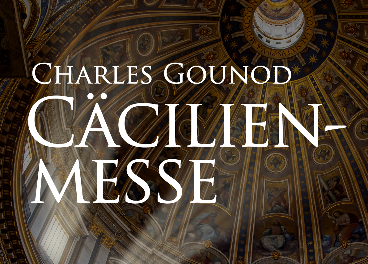 Charles Gounod - Cäcilienmesse